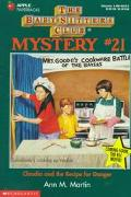 Claudia and the Recipe for Danger: (The Baby-Sitters Club: Mystery Series #21)