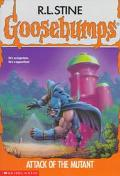 Attack of the Mutant (Goosebumps Series #25)
