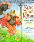 Senor Cat's Romance: And Other Favorite Stories from Latin America - Lucia M. Gonzalez - Pap...