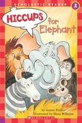 Hiccups for Elephant