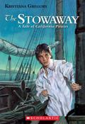 Stowaway A Tale of California Pirates