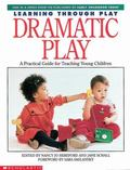 Learning Through Play Dramatic Play