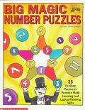 Big Magic Number Puzzles 36 Exciting Puzzles to Promote Math Learning and Logical-Thinking S...