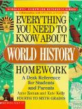 Everything You Need to Know About World History Homework A Desk Reference for Students and P...
