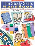 Study Skills Handbook More Than 75 Strategies for Better Learning