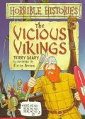 The Vicious Vikings: Horrible Histories - Terry Deary - Paperback