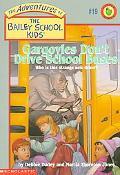 Gargoyles Don't Drive School Buses
