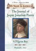 Journal of Jasper Jonathan Pierce A Pilgrim Boy