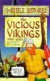 THE VICIOUS VIKINGS : ( HORRIBLE HISTORIES )