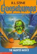 The Haunted Mask II (Goosebumps Series #36)