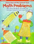 Every-Day-Of-The-School-Year Math Problems More Than 300 Quick, Incredible Fun Activities Li...