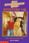 Kristy and the Mystery Train: (The Baby-Sitters Club: Mystery Series #30) - Ann M. Martin - ...