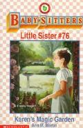 Karen's Magic Garden: (The Baby-Sitters Club: Little Sister Series #76) - Ann M. Martin - Pa...