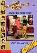 Stacey's Broken Heart: (The Baby-Sitters Club Series #99)
