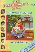 Happy Holidays, Jessi: (The Baby-Sitters Club Series #103)