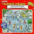 Autobus Magico Se Salpica Todo/The magic school bus wet all over UN Libro Sobre El Ciclo Del...