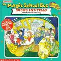 Magic School Bus Shows and Tells A Book About Archaeology