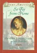 So Far from Home The Diary of Mary Driscoll, an Irish Mill Girl