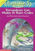 Tornadoes Can Make It Rain Crabs: Weird Facts About Natural Disasters