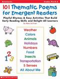 101 Thematic Poems for Emergent Readers: Playful Rhymes and Easy Activities That Build Early...
