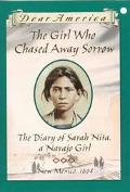 Girl Who Chased Away Sorrow The Diary of Sarah Nita, a Navajo Girl New Mexico, 1863