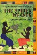 Spider Weaver A Legend of Kente Cloth