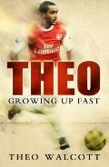 Theo No. 1 : Growing up Fast