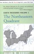 Earth Treasures The Northeastern Quadrant  Connecticut, Delaware, Ilunois, Indiana, Maine, M...