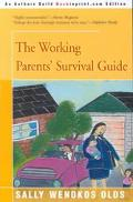 Working Parents' Survival Guide
