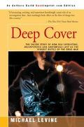 Deep Cover The Inside Story of How Dea Infighting, Incompetence, and Subterfuge Lost Us the ...