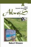 Atlantis A Novel About Economic Government