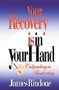 Your Recovery Is in Your Hand Codependency in Handwriting