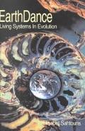 Earthdance Living Systems in Evolution