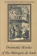 Dramatic Works of the Marquis De Sade Musicals & Spectacles