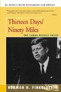 Thirteen Days/Ninety Miles The Cuban Missile Crisis