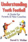 Understanding Youth Football A Guide for Parents & New Coaches