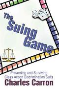 Suing Game Preventing and Surviving Class Action Discrimination Suits