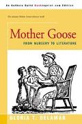 Mother Goose From Nursery to Literature