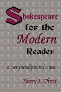 Shakespeare for the Modern Reader A User-Friendly Introduction