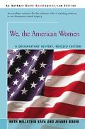 We, the American Women A Documentary History