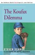 Koufax Dilemma