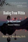 Healing from Within Be Still and Know