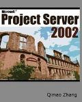 Microsoft Project Server 2002