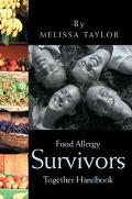 Food Allergy Survivors Together Handbook