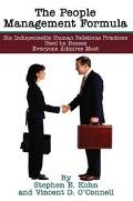 People Management Formula Six Indispensible Human Relations Practices Used by Bosses Everyon...