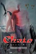 Chato Covert Kill