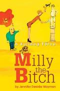 Milly the Bitch A Bulldog Farce