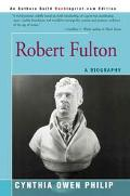 Robert Fulton A Biography