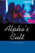 Alpha's Cult