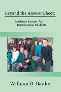 Beyond the Answer Sheet Academic Success for International Students